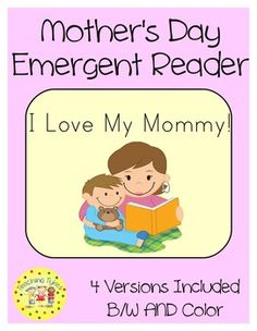 My 6-page Mother's Day reader focuses on the sight words her, I, my, and with. 4 versions included.