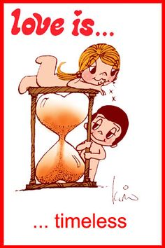 love is... timeless
