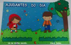 Painel Ajudantes do dia Chapeuzinho Verm | Lá na minha escola... | Elo7