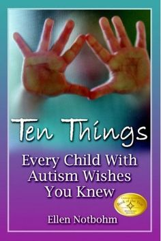 As a teacher of special needs students, this is a must have list for all teachers who have AUT students in their general ed classrooms. Great list and very accurate assessment of autistic children!