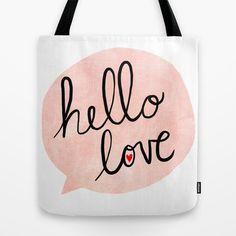 Hello Love Tote Bag by Nan Lawson - $22.00