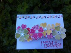 We love how Margi Sank used so many bright and cheery flowers on this super cute Happy Birthday card.