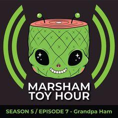 Marsham Toy Hour: Season 5 Ep 7 -Grandpa Ham! #DesignerToyArtToy #GaryHam #MarshamToyHour #Podcast #SpankyStokes