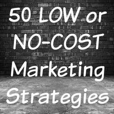 50 Low & NO Cost Marketing Ideas for Your Small Business! - Amanda Brazel Marketing