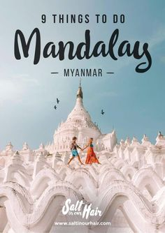 Things to do Mandalay Myanmar pin- when you have the bug of traveling you can never have enough. there is always another destination to visit. this is my wish list. The post 9 Things to do in Mandalay, Myanmar appeared first on Woman Casual. Yangon, Myanmar Travel, Asia Travel, Burma Myanmar, Croatia Travel, Hawaii Travel, Italy Travel, Budget Travel, Travel Tips