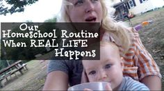 Our Homeschooling Routine When Real Life Happens