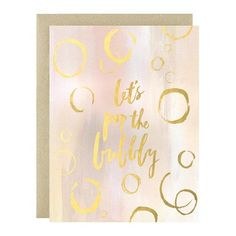 """Champagne brushstrokes and gold foil bubbles to celebrate all momentous occasions. size ¼"""" x 5 ½"""" when folded) Blank interior Gold foil Paired with a gold leaf envelope Printed full color on high quality cover paper Gold Interior, Hand Lettering, Bubbles, Stationery, Greeting Cards, Lily, Let It Be, Pop, Frame"""