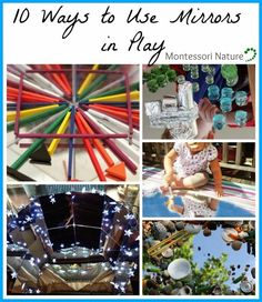 Montessori Nature: 10 Ways to Use Mirrors in Play + $500 Cash Giveaway.