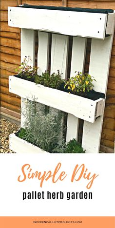 Simple DIY pallet herb garden that is great for small spaces. Great little pallet project that is easy and beginner friendly. #palletherbgardenproject #palletupcycling #verticalherbgarden Pallet Garden Box, Pallets Garden, Garden Boxes, Outdoor Pallet Projects, Diy Wood Projects, Garden Projects, Outdoor Ideas, Simple Diy, Easy Diy