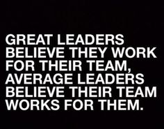 Inspirational Leadership Quotes For Managers Home Business Start Up Servant Leadership, Leadership Meme, Leadership Skill, Quotes About Leadership, Coaching Quotes, Teamwork Quotes, Leadership Development, Life Coaching, Professional Development