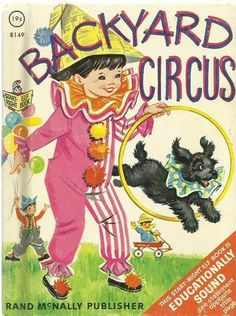 BACKYARD CIRCUS Vintage 1967 Rand McNally by LittleThings1and2