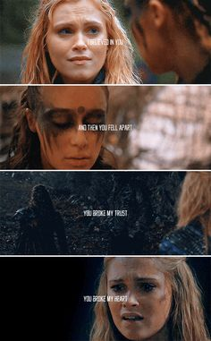 Clarke + Lexa: You broke my trust, you broke my heart #the100