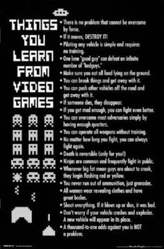 Things You Learn from Video Games Poster Print poster