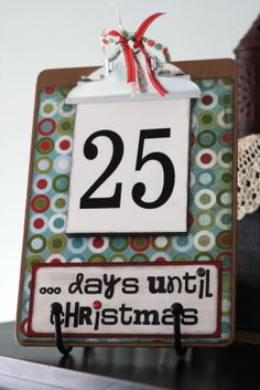 eighteen25: {Christmas Advents} Countdown Clipboard...cute and easy...add scripture reference to each number card and could even write a fun thing to do that day on the back