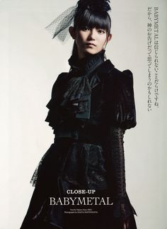 Suzuka Nakamoto,(a.k.a. Suzuka, a.k.a. Su-metal) is a Japanese idol, and lead vocalist for BABYMETAL.