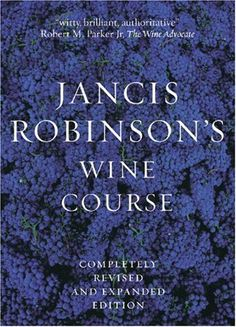 Jancis Robinson's Wine Course: A Guide to the World of Wine by Jancis Robinson. $27.74. Publication: April 1, 2006. Publisher: Abbeville Press; Rev Exp edition (April 1, 2006). Author: Jancis Robinson