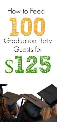 Get the menu for 100 that we used with our daughter's graduation party The f Outdoor Graduation Parties, Graduation Party Foods, Graduation Party Planning, College Graduation Parties, Graduation Party Decor, Grad Parties, Graduation Ideas, Graduation Gifts, Graduation Celebration