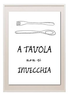 """One does not grow old at the table."" Italian food quote kitchen art poster free by lebonvintage on Etsy, $16.50"
