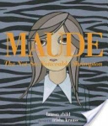 Maude - 'Lauren Child'  Contrast & Contradiction (Notice and Note), alliteration, adjectives, word choice,   Introversion