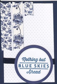 white with blue card challenge - fabscraps Delft blue papers, navy ribbon, small dots embossing folder, MFT Blue skies ahead stamp.
