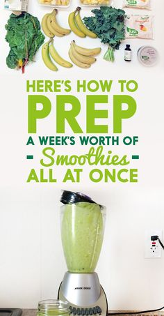Here's How To Prep A Week's Worth Of Smoothies All At Once