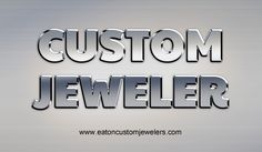 Our Website : http://www.eatoncustomjewelers.com When talking about Custom Jewelry Design Online, it is important to understand the true meaning of it.