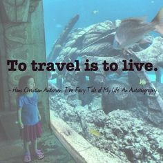 """To travel is to live."" - Hans Christian Anderson (Click through for 20 of the greatest travel quotes of all time!)"