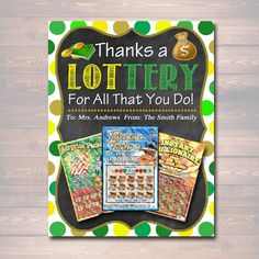 Thanks a LOTtery for all that you do! Editable PDF File so you can personalize as many lottery ticket card holders as you need! Awesome and very versatile, these printable lottery ticket or powerball ticket gift card holders are great for any occasion. Use for teachers, coaches, thank you presents, just because, stocking stuffers, teacher appreciation gifts, babysitter or daycare gifts. Use as an addition to a gift basket or to tie on the outside of a package as an extra special gift tag! Makes Lottery Ticket Gift, Ticket Card, Daycare Gifts, Teacher Gifts, School Gifts, Babysitter Gifts, Babysitter Printable, Scratch Off Tickets, Employee Appreciation Gifts