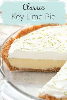 This Classic Key Lime Pie features an easy homemade graham cracker crust, a smooth and creamy key lime pie filling, and homemade whipped cream on top. The perfect dessert for key lime lovers! This Classic Key Lime Pie features a Easy Pie Recipes, Cream Recipes, Baking Recipes, Lime Recipes, Irish Recipes, Lemon Pie Recipe, Keylime Pie Recipe, Creamy Key Lime Pie Recipe, Classic Key Lime Pie Recipe