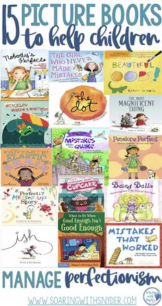 15 Great Picture Books to Help Children Manage Perfectionism - Soaring with Snyder Social Emotional Learning, Social Skills, Social Work, Preschool Books, Kindergarten Books, Character Education, Art Education, Mentor Texts, Tips & Tricks