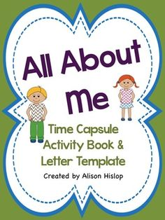 ALL ABOUT ME - TIME CAPSULE ACTIVITY - Great for start of the school year activities!