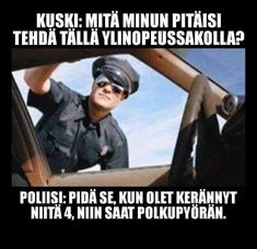 The world of Humor added a new photo. - Oh Look, a Penny Police Humor, Nurse Humor, Funny Quotes, Funny Memes, Jokes, It's Funny, Prison Humor, Speeding Tickets, Things To Ask Siri
