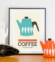 Coffee print, Art for kitchen, coffee poster, kitchen art, quote print, Cathrineholm poster, Mid century modern  A3. via Etsy.