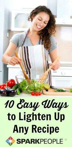 Lighten up any #recipe with these easy tips! Great advice here for cooking substitutions. | via @SparkPeople #cooking #healthy #healthycooking #recipe #healthyrecipe