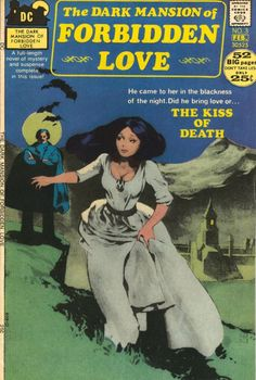 The Dark Mansion of Forbidden Love #3, Feb 1972.
