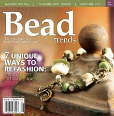 My favorite Bead Trends cover, because my Aunt Sheila made the bracelet and the lampwork beads!  Bead Trends Magazine Sept 2010   Northridge Publishing