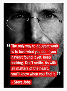 Steve Jobs quote matters of the heart