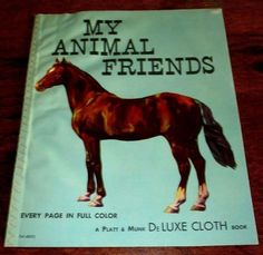 MY ANIMAL FRIENDS // 1946 PLATT & MUNK DELUXE CLOTH BOOK--ALL COLOR