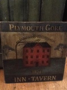 A tavern sign I painted a while ago. Plymouth Gore is the original name of my little town when it was first settled. How cool does that sound!?