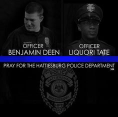 RIP, Officers Deen and Tate. #FidelisAdMortem #BlueLivesMatter #Hattiesburg
