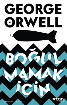 bogulmamak-icin-george-orwell avoid choking-on-the-George Orwell Jennifer Lawrence, Jennifer Lopez, Little Rock, George Orwell, Gloria Steinem, Time 100, Sarah Hyland, George Michael, Books To Read