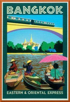 Vintage Eastern and oriental Express poster, Bangkok, Thailand. info about Thailand and Koh Samui: http://islandinfokohsamui.com/