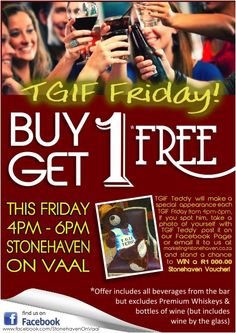 TGIF Fridays Specials - buy 1 get another 1 free between and every friday! Fridays Specials, Tgif Fridays, Special Promotion, Buy 1, Things To Do, Free, Things To Make
