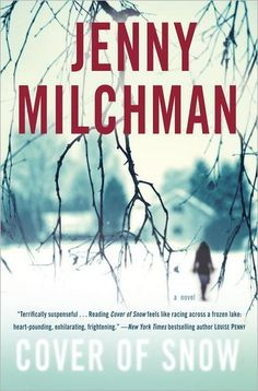 Cover of Snow by Jenny Milchman--click to place a hold!