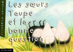 Livres Ouverts : Les soeurs Taupe et la bonne question