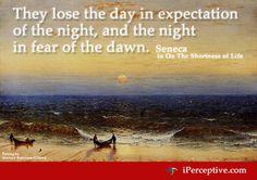 Seneca Quote: They lose the day in... - iPerceptive