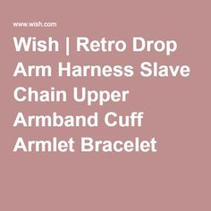 Wish   Retro Drop Arm Harness Slave Chain Upper Armband Cuff Armlet Bracelet