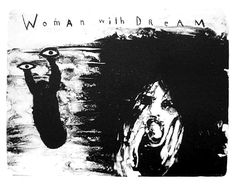 Horror Vacui : David Lynch Woman with Dream (2007) +
