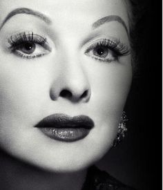 Lucille Ball ~ watched reruns of I Love Lucy throughout childhood. She was beautiful, intelligent, funny and gutsy! What a lady!