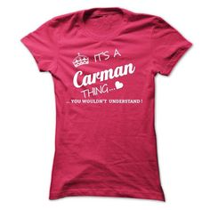 I Love Its A CARMAN Thing T-Shirts